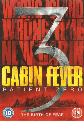Cabin Fever 3 Patient Zero DVD 001